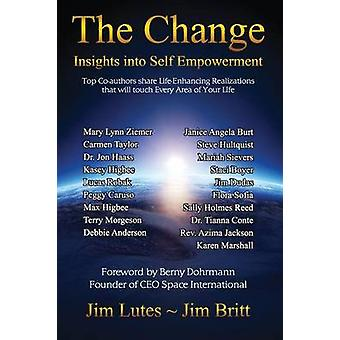 The Change Insights into SelfEmpowerment by Britt & Jim