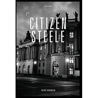 Citizen Steele by Shaindlin & Peter