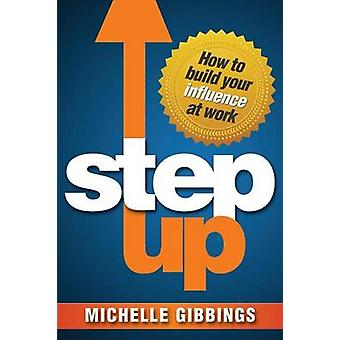 Step Up by Gibbings & Michelle