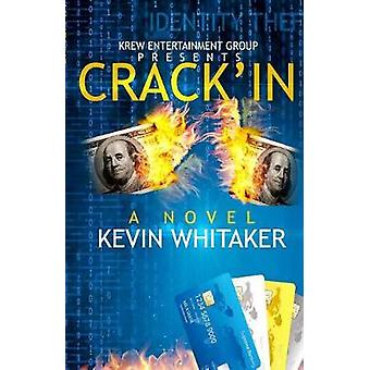 CRACKIN by Whitaker & Kevin