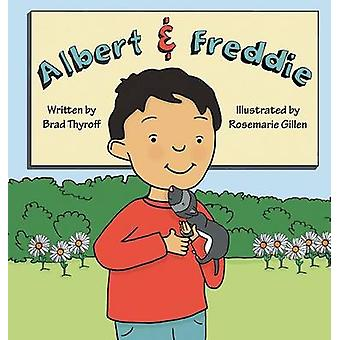 Albert  Freddie by Thyroff & Brad