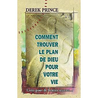 Gods Will for Your Life  French by Prince & Derek