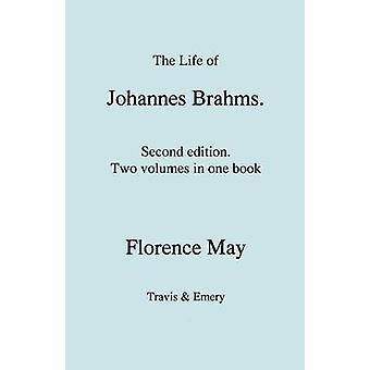 The Life of Johannes Brahms.  Second edition revised.  Volumes 1 and 2 in one book.  First published 1948. by May & Florence