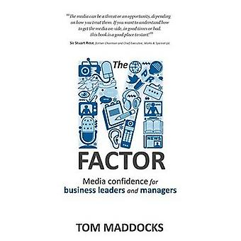 The MFactor Media Confidence for Business Leaders and Managers by Maddocks & Tom