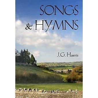 Songs and Hymns by Harris & J G