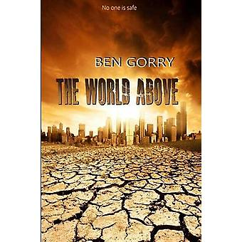 The World Above by Gorry & Ben
