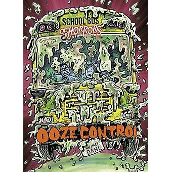 Ooze Control by Ooze Control - 9781474769143 Book
