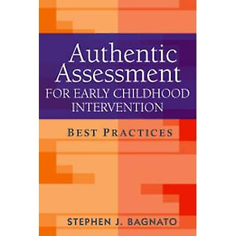 Authentic Assessment for Early Childhood Intervention - Best Practices