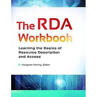 Das RDA-Arbeitsbuch - Erlernen der Grundlagen der Ressourcenbeschreibung und des Acc