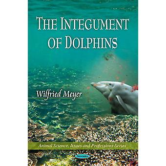 Integument of Dolphins by Wilfried Meyer - 9781616682545 Book