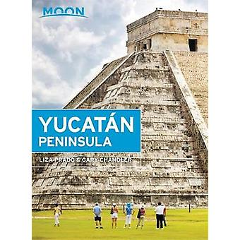 Moon Yucatan Peninsula (Thirteenth Edition) by Gary Chandler - 978164
