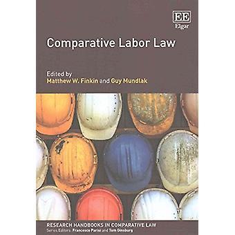 Vergelijkend arbeidsrecht door Matthew W. Finkin - 9781783475810 Boek