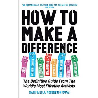 How to Make a Difference - The Definitive Guide from the World's Most