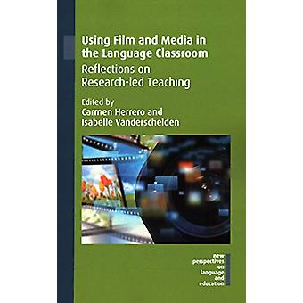 Using Film and Media in the Language Classroom - Reflections on Resear
