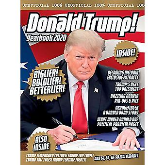 The Unofficial Donald Trump Yearbook by Adam G Goodwin - 978191162232