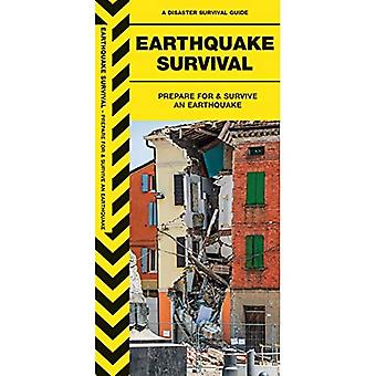 Earthquake Survival: Prepare for & Survive an Earthquake (Urban Survival Series)