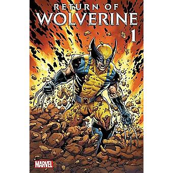 The Return Of Wolverine by Charles Soule - 9781846539572 Book