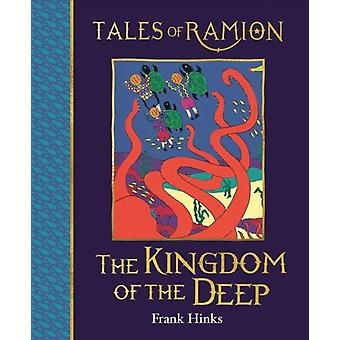The Kingdom of the Deep by Hinks & Frank