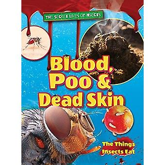 Blood Poo and Dead Skin by Owen & Ruth
