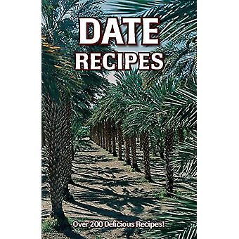 Date Recipes by Rick Heetland - 9780914846284 Book