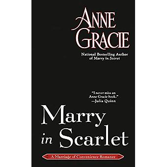 Marry In Scarlet by Anne Gracie - 9781984802064 Book