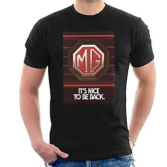 MG Its Nice To Be Back British Motor Heritage Men's T-Shirt