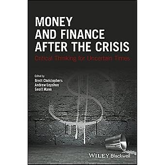 Geld en Financiën Na de Crisis: Kritisch denken voor onzekere tijden (Antipode Book Series)