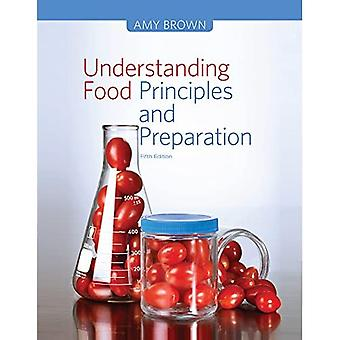 Understanding Food: Principles and Preparation