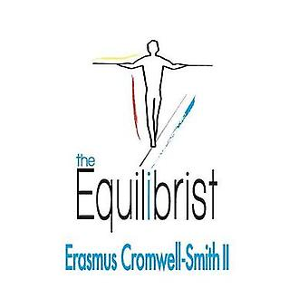 The Equilibrist by Erasmus Cromwell-Smith - 9780999830000 Book