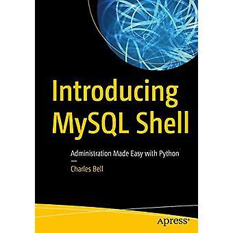 Présentation de MySQL Shell - Administration Made Easy with Python par Char