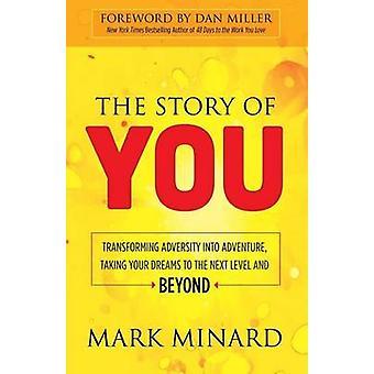 Tarina sinusta - Vastoinkäymisten muuntaminen seikkailuksi - Dren ottaminen