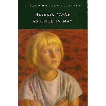 As Once in May by Antonia White - 9781844084180 Book
