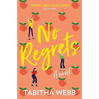 No Regrets von Tabitha Webb