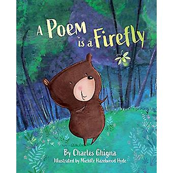 Poem is a Firefly by Charles Ghigna