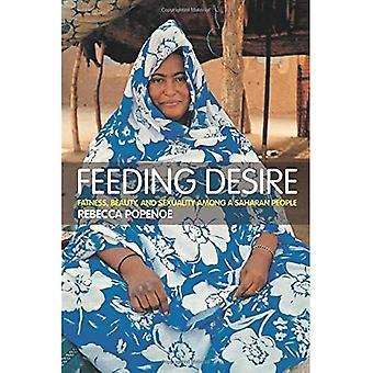 Feeding Desire: Fatness and Beauty in the Sahara