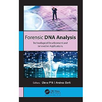 Forensic DNA Analysis Technological Development and Innovative Applications
