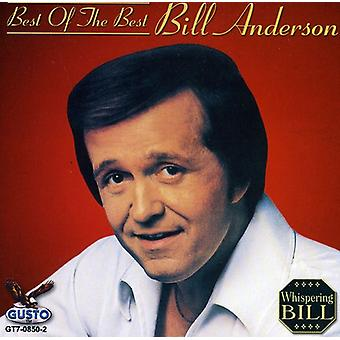 Bill Anderson - Best of Best [CD] USA import