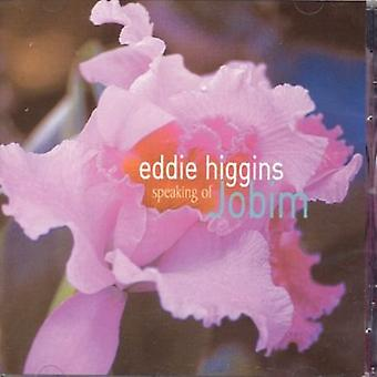 Eddie Higgins - Speaking of Jobim [CD] USA import
