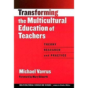 Muuttaa monikulttuurinen koulutus opettajille - teoria - Resear