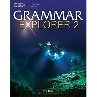 Grammatica Explorer 2 - Student Book (edizione internazionale di studenti) di P