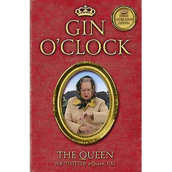 Gin heures par la reine (de Twitter) - livre 9781444739763