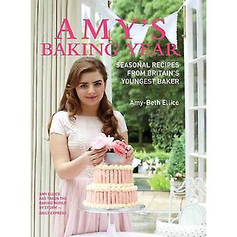 Amys bakning året av Amy-Beth ellice den yngre - 9781782199977 bok