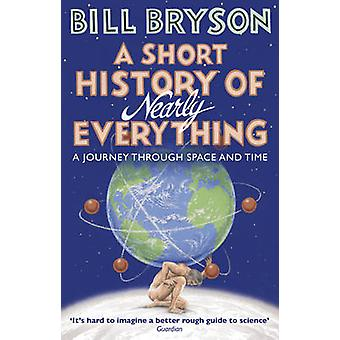 A Short History of Nearly Everything by Bill Bryson - 9781784161859 B