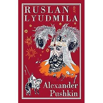 ルスランとリュドミーラ アレクサンドル ・ プーシキン - ロジャー ・ クラーク - 97818474929 で