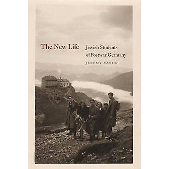 The New Life - Jewish Students of Postwar Germany by Jeremy Varon - 97