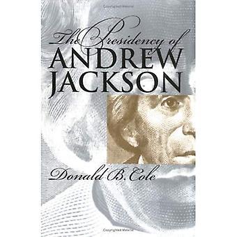 Präsidentschaft von Andrew Jackson