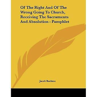 Del derecho y del mal, ir a la iglesia, recibiendo los sacramentos y absolución