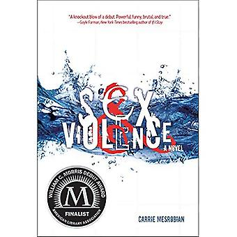 Sex & Violence (Fiction - Young Adult)