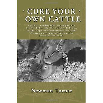 Cure Your Own Cattle