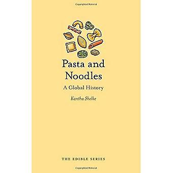 Pasta og nudler: en Global historie (spiselige)